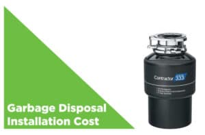Garbage Disposal Installation Cost | Average Prices